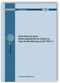 Bewertung von neuen Bemessungstabellen für Stützen im Zuge der Novellierung von EN 1992-1-2. Abschlussbericht. von Felix,  Dominik, Siemon,  Matthias, Zehfuß,  Jochen