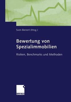 Bewertung von Spezialimmobilien von Bienert,  Sven