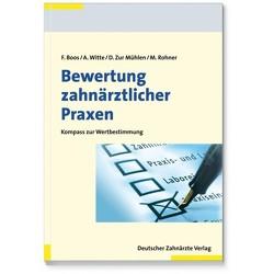 Bewertung zahnärztlicher Praxen von Boos,  Frank, Rohner,  Markus, Witte,  Axel, Zur Mühlen,  Doris