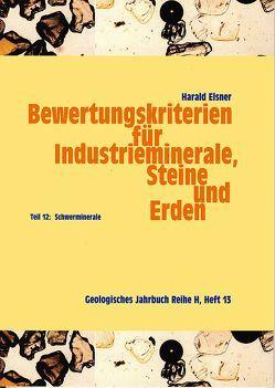Bewertungskriterien für Industrieminerale, Steine und Erden von Elsner,  Harald