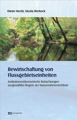 Bewirtschaftung von Flussgebietseinheiten von Hecht,  Dieter, Werbeck,  Nicola