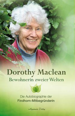 Bewohnerin zweier Welten von Maclean,  Dorothy