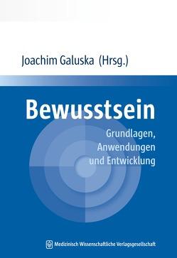 Bewusstsein von Galuska,  Joachim