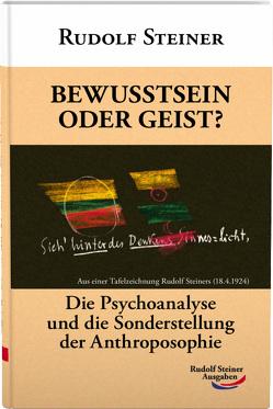 Bewusstsein oder Geist? von Steiner,  Rudolf