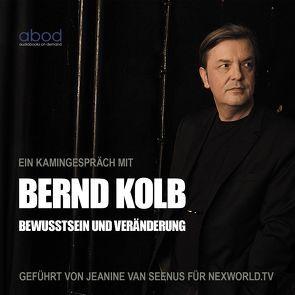 Bewusstsein und Veränderung von Kolb,  Bernd
