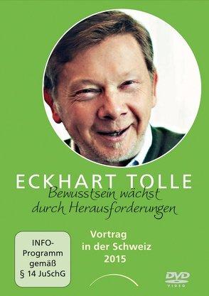 Bewusstsein wächst durch Herausforderungen von Tolle,  Eckhart