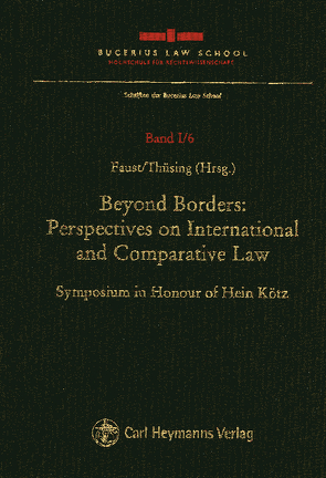 Beyond Borders: Perspectives on International and Comparative Law von Faust,  Florian, Thüsing,  Gregor