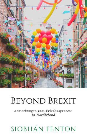 Beyond Brexit von Fenton,  Siobhán, Mrugalla,  Katrin