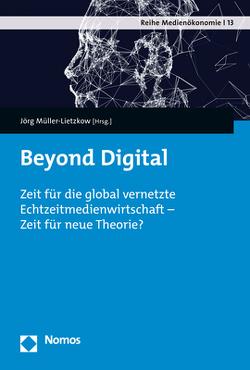 Beyond Digital von Müller-Lietzkow,  Jörg