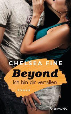 Beyond – Ich bin dir verfallen von Fine,  Chelsea, Schröder,  Babette