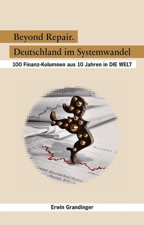 Beyond Repair – Deutschland im Systemwandel von Grandinger,  Erwin