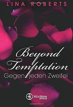 Beyond Temptation von Roberts,  Lina