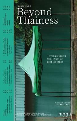 Beyond Thainess. Textil als Träger von Tradition und Identität von Linsig,  Laura