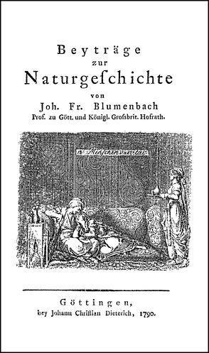 Beyträge zur Naturgeschichte von Blumenbach,  Johann Friedrich