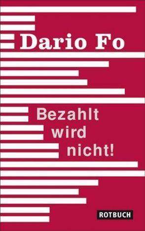 Bezahlt wird nicht! von Chotjewitz,  Peter O, Fo,  Dario