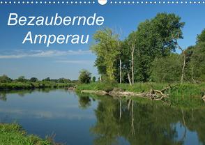 Bezaubernde Amperau (Wandkalender 2021 DIN A3 quer) von Brigitte Deus-Neumann,  Dr.