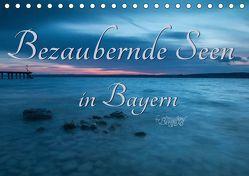 Bezaubernde Seen in Bayern (Tischkalender 2019 DIN A5 quer)