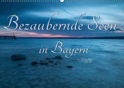 Bezaubernde Seen in Bayern (Wandkalender 2019 DIN A2 quer)