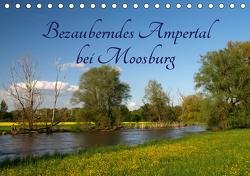 Bezauberndes Ampertal bei Moosburg (Tischkalender 2021 DIN A5 quer) von Brigitte Deus-Neumann,  Dr.