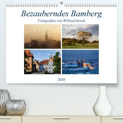 Bezauberndes Bamberg (Premium, hochwertiger DIN A2 Wandkalender 2020, Kunstdruck in Hochglanz) von Doerk,  Wiltrud