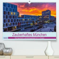 Bezauberndes München – Die bayrische Landeshauptstadt und ihr Umland. (Premium, hochwertiger DIN A2 Wandkalender 2021, Kunstdruck in Hochglanz) von Kelle,  Stephan