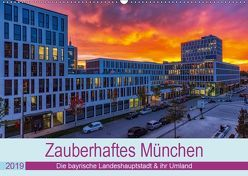 Bezauberndes München – Die bayrische Landeshauptstadt und ihr Umland. (Wandkalender 2019 DIN A2 quer) von Kelle,  Stephan