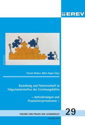 Beziehung und Partnerschaft in Trägerlandschaften der Erziehungshilfen von Hagen,  Björn, Hinken,  Florian