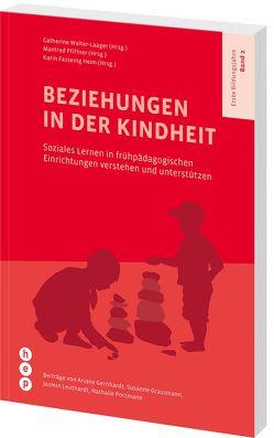 Beziehungen in der Kindheit von Fasseing Heim,  Karin, Pfiffner,  Manfred, Walter-Laager,  Catherine