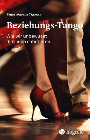 Beziehungs-Tango von Thomas,  Ernst-Marcus