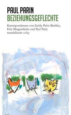 Beziehungsgeflechte von Parin,  Paul, Rütten,  Ursula
