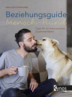Beziehungsguide Mensch-Hund von Mills,  Daniel, Zulch,  Helen