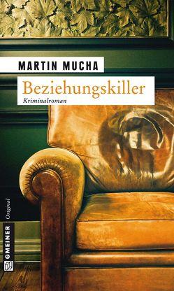 Beziehungskiller von Mucha,  Martin