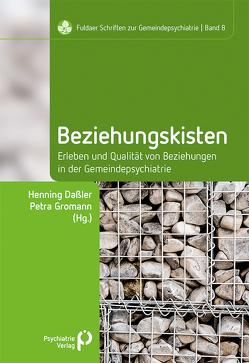 Beziehungskisten von Daßler,  Henning, Gromann,  Petra