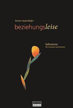 beziehungsleise von Maierhofer,  Lorenz