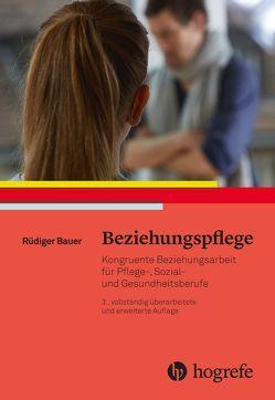 Beziehungspflege von Bauer,  Rüdiger