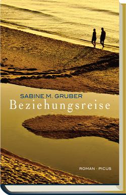 Beziehungsreise von Gruber,  Sabine M.