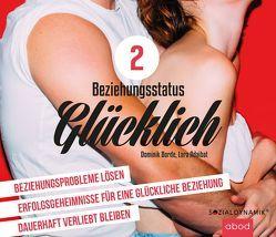 Beziehungsstatus glueckllich – Teil 2 von Borde,  Dominik