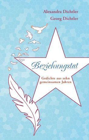 Beziehungstat von Dichtler,  Alexandra, Dichtler,  Georg