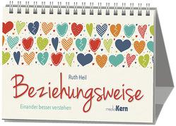 Beziehungsweise von Heil,  Ruth