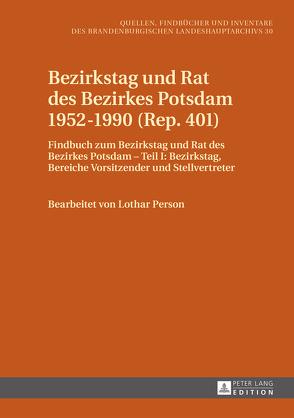 Bezirkstag und Rat des Bezirkes Potsdam 1952–1990 (Rep. 401) von Neitmann,  Klaus