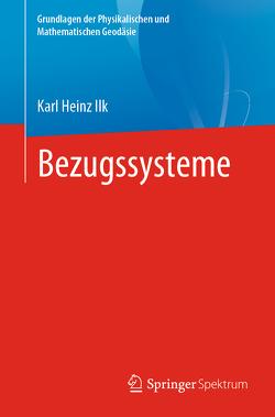 Bezugssysteme von Ilk,  Karl Heinz