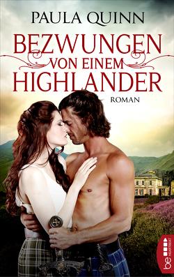 Bezwungen von einem Highlander von Kregeloh,  Susanne, Quinn,  Paula