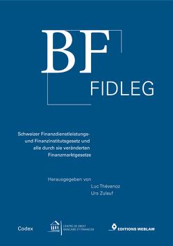 BF FIDLEG von Thévenoz,  Luc, Zulauf,  Urs