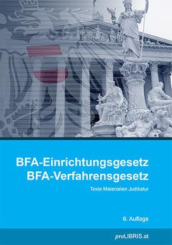 BFA-Einrichtungsgesetz / BFA-Verfahrensgesetz von proLIBRIS VerlagsgesmbH