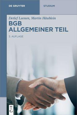 BGB Allgemeiner Teil von Häublein,  Martin, Leenen,  Detlef