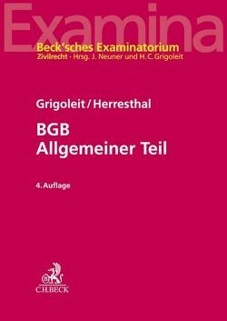 BGB Allgemeiner Teil von Grigoleit,  Hans Christoph, Herresthal,  Carsten