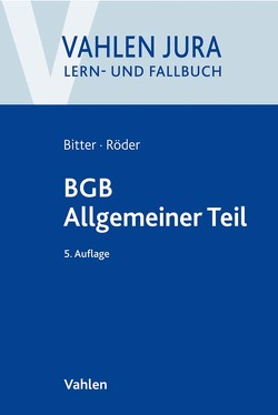 BGB Allgemeiner Teil von Bitter,  Georg, Röder,  Sebastian
