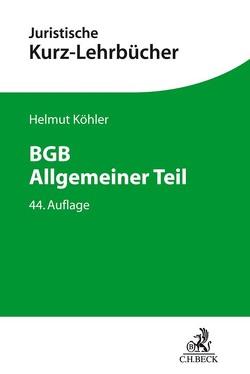 BGB Allgemeiner Teil von Köhler,  Helmut, Lange,  Heinrich