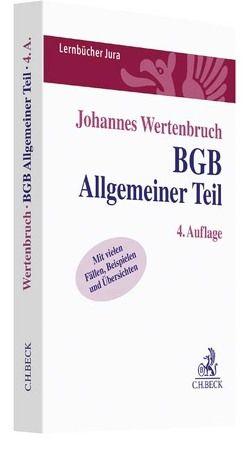 BGB Allgemeiner Teil von Wertenbruch,  Johannes