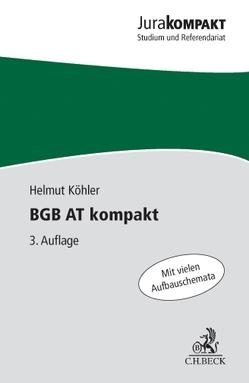BGB AT kompakt von Köhler,  Helmut